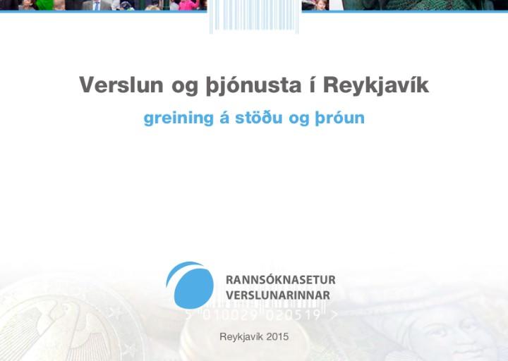 Verslun og þjónusta í Reykjavík – greining á stöðu og þróun 2015