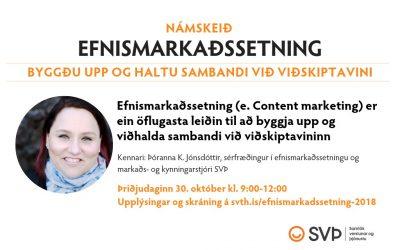 Námskeið: Efnismarkaðssetning, 30. október 2018
