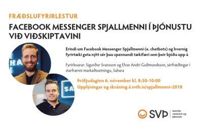 Fræðslufyrirlestur: Facebook Messenger Spjallmenni, 6. nóvember 2018
