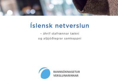Íslensk netverslun – áhrif stafrænnar tækni og alþjóðlegrar samkeppni 2018