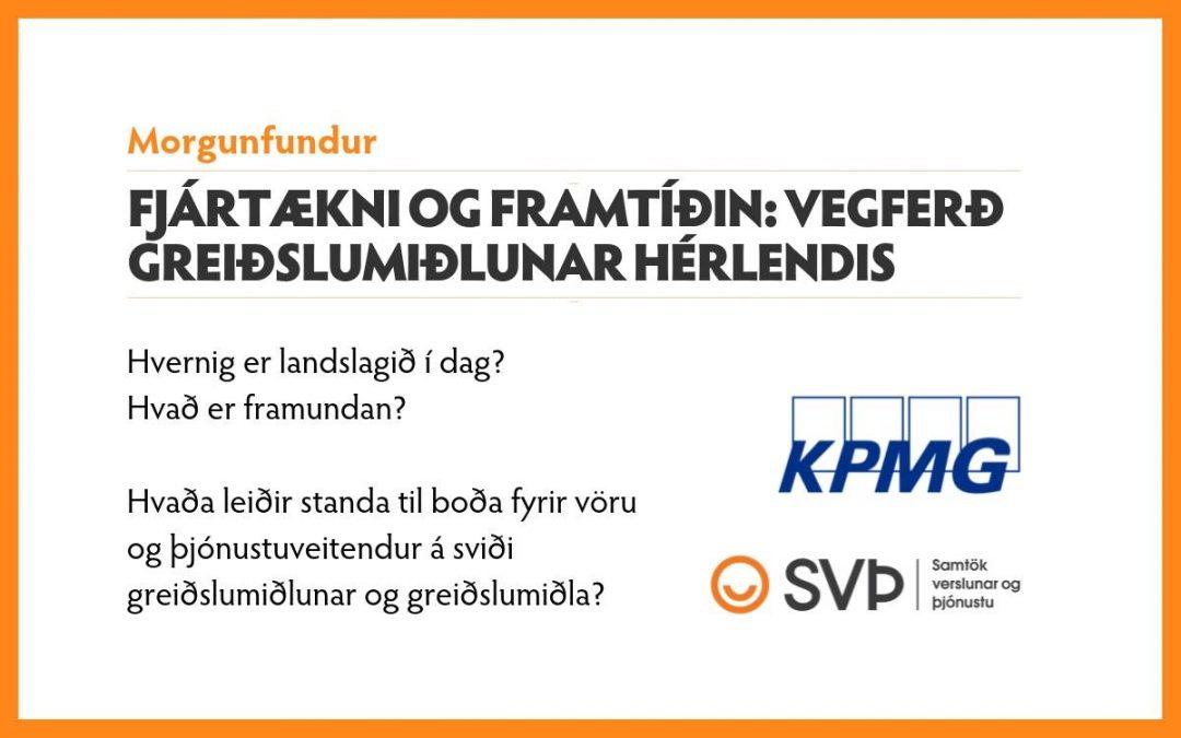 Morgunfundur: Fjártækni og framtíðin: Vegferð greiðslumiðlunar hérlendis