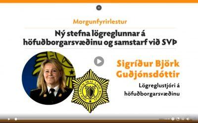 Upptaka af einkar gagnlegum fundi með lögreglustjóra höfuðborgarsvæðisins