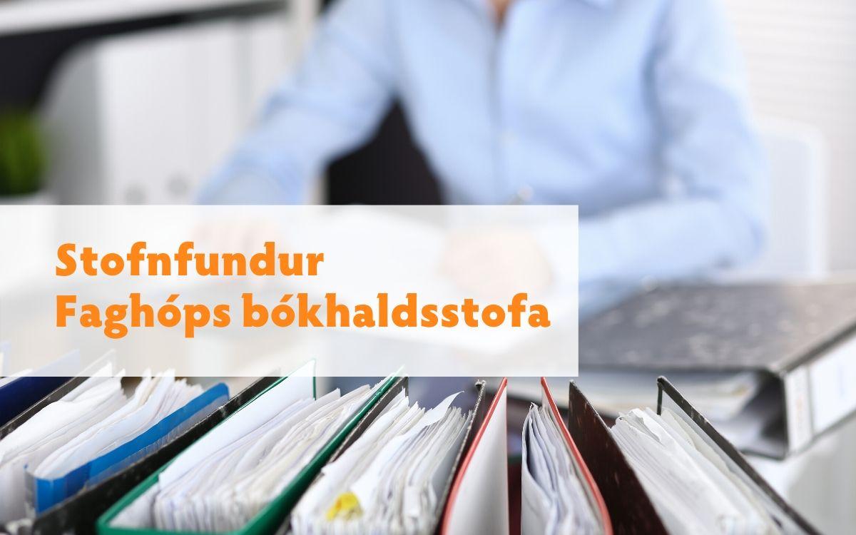 Stofnfundur Faghóps bókhaldsstofa