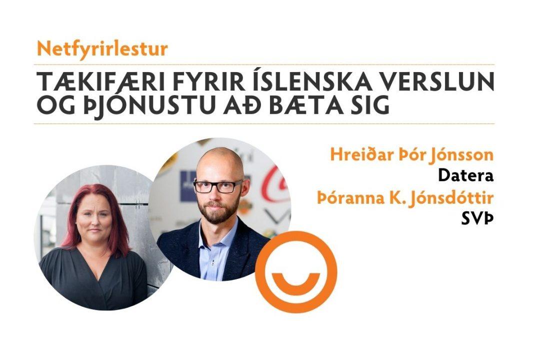 Tækifæri fyrir íslensk verslunar- og þjónustufyrirtæki til að bæta sig