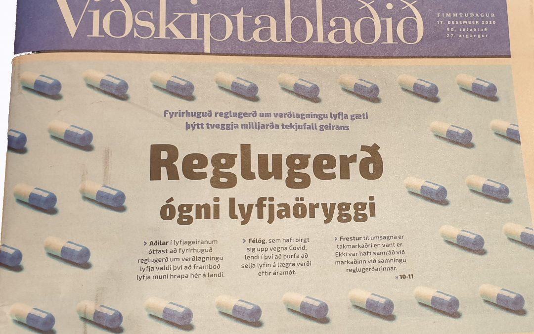 Úr Viðskiptablaðinu: Reglugerð ógni lyfjaöryggi