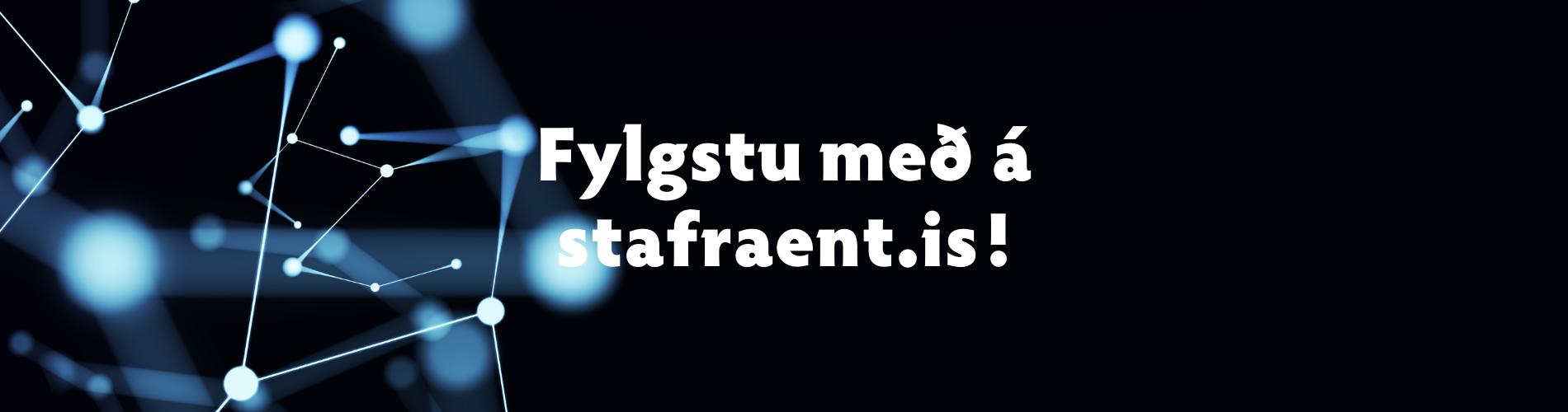 Fylgstu með á stafraent.is - svth.is